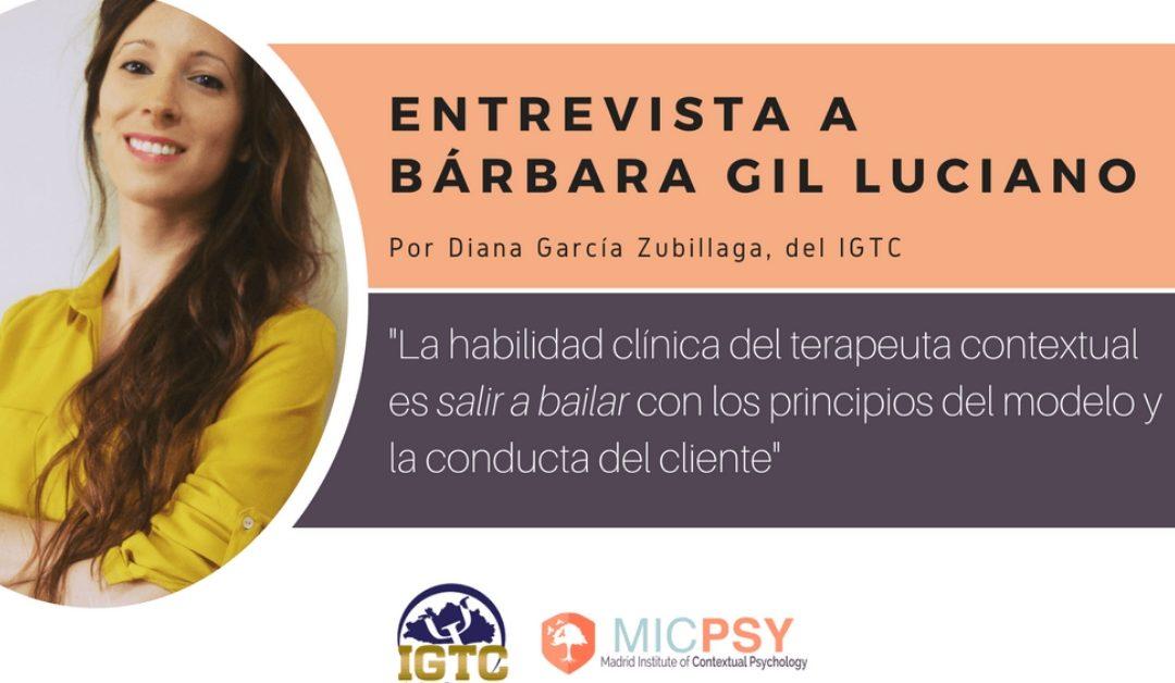 Entrevista a Bárbara Gil-Luciano por el IGTC (México): claves del aprendizaje de la habilidad clínica